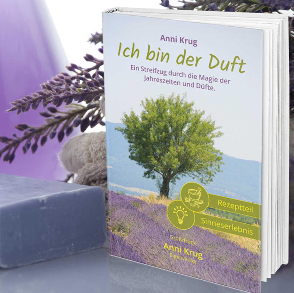 """Anni Krug: """"Ich bin der Duft"""" - Buch in Großdruck"""